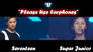 getlinkyoutube.com-'U' | Seventeen VS. Super Junior