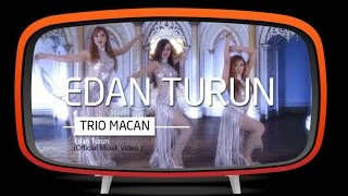 Edan Turun - Trio Macan - Official Music Video