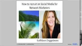 How to Recruit on Social Media for Network Marketers with Top Earner Kathleen Deggelman
