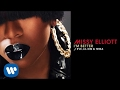 Missy Elliott - Im Better Remix feat. Eve, Lil Kim & Trina [Official Audio]