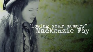 "Mackenzie Foy ""Losing Your Memory"""