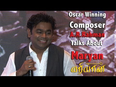 Oscar winning Music composer A.R.Rahman talks about Mariyaan ( மரியான்)[RED PIX].