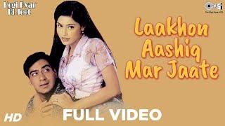 Lakho Aashiq Mar Jaate   Hogi Pyaar Ki Jeet   Neha & Mayuri Kango   Full Song
