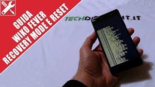 getlinkyoutube.com-Wiko Fever: GUIDA recovery mode e RESET [ITA]