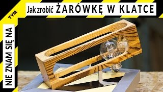 getlinkyoutube.com-Jak zrobić coś fajnego z niczego - żarówka w dębowej klatce. A bulb in a wooden cage.