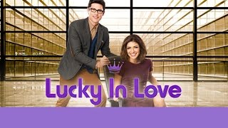 getlinkyoutube.com-Hallmark Channel - Lucky In Love Extended Trailer