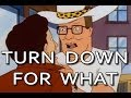 DJ Snake - Turn Down For What MO BUTT PROPANE REMIX FT. HANK HILL