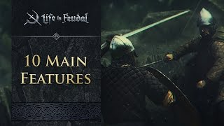 Life is Feudal: MMO - 10 Main Features