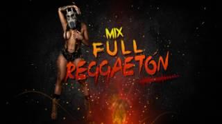 MIX FULL REGGAETÓN    DJ TONY