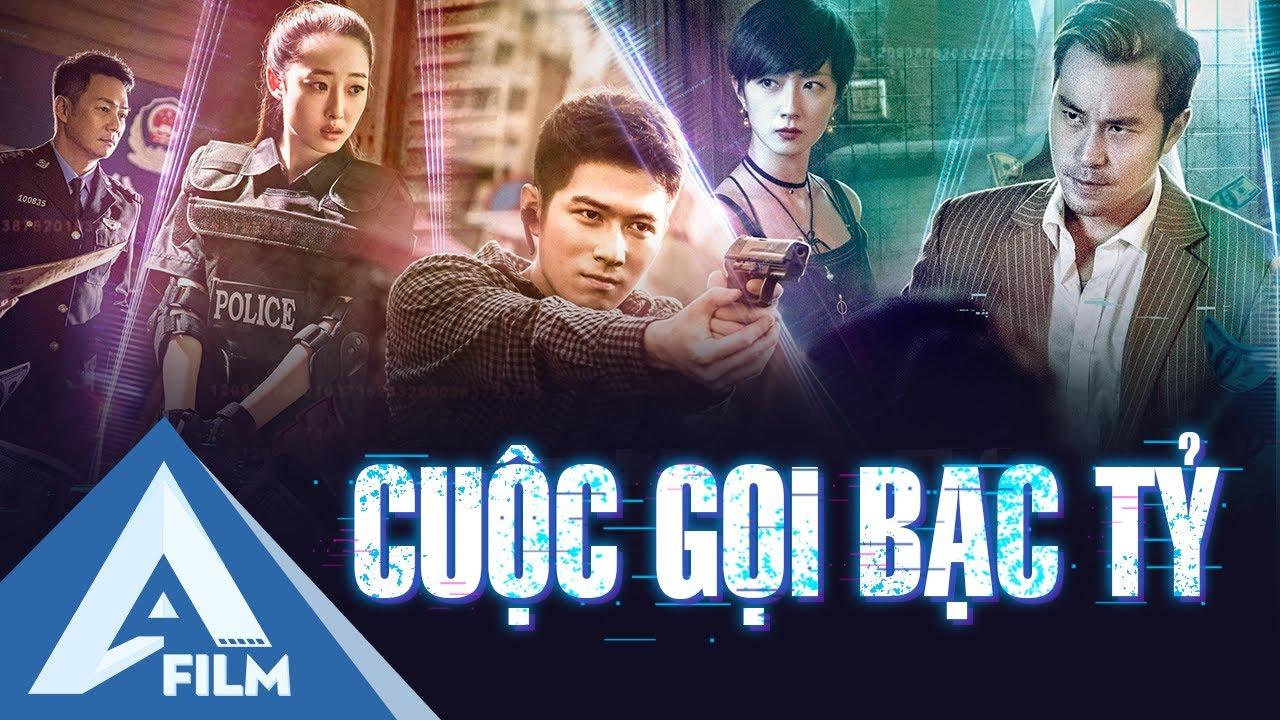 Phim Hành Động Tội Phạm Kịch Tính - CUỘC GỌI BẠC TỶ (The Big Call) - Phim Lẻ Thuyết Minh Hay |A FILM