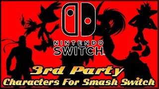 getlinkyoutube.com-3rd Party Characters For Super Smash Bros For The Nintendo Switch