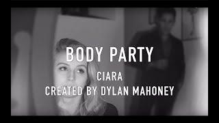 getlinkyoutube.com-BODY PARTY | KLUCH Productions | Ciara | Dylan Mahoney Choreography