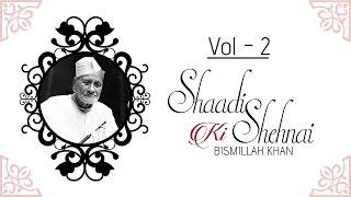 getlinkyoutube.com-Shaadi Ki Shehnai - Badhai I Vol 2 I Audio Jukebox I Instrumental I Ustad Bismillah Khan