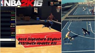 getlinkyoutube.com-NBA 2K16| NEW ATTRIBUTE UPDATE! | Best Signature Styles After Patch 6! #11 - Prettyboyfredo