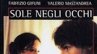 getlinkyoutube.com-Sole Negli Occhi Film Completo Ita