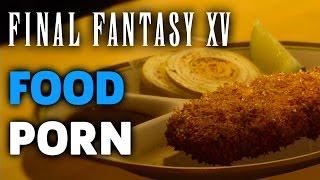 getlinkyoutube.com-Final Fantasy XV - Food Porn Montage