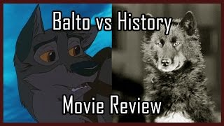 Balto vs History (Movie Review)