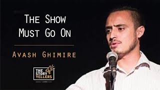 The StoryYellers: The Show must go on! - Avash Ghimire(Nepal Reacts).