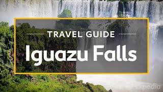 getlinkyoutube.com-Iguazu Falls Vacation Travel Guide   Expedia