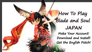 getlinkyoutube.com-How To Play Blade and Soul JAPAN with English Patch