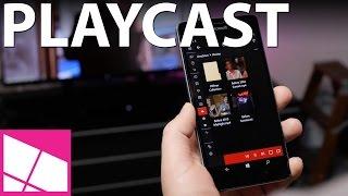 Playcast brings Chromecast & AirPlay streaming to Windows 10