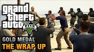 getlinkyoutube.com-GTA 5 - Mission #69 - The Wrap Up [100% Gold Medal Walkthrough]