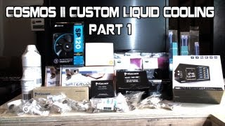 getlinkyoutube.com-Cooler Master Cosmos II Custom Liquid Cooling Build Part 1 - The Parts