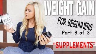 """getlinkyoutube.com-Weight Gain For Beginners 3 """"Supplements"""""""