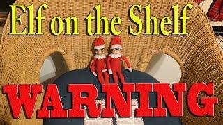 getlinkyoutube.com-Elf on the Shelf - Warning