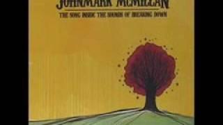 John Mark McMillan - Kiss Your Feet
