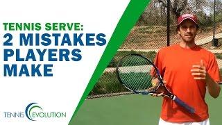 TENNIS SERVE ANALYSIS | 2 Serve Mistakes Players Make Often