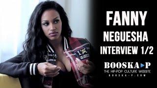 getlinkyoutube.com-Fanny Neguesha : ''J'aime bien Booba, Kaaris, Gradur et Lacrim...'' [Interview 1/2]