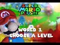 Super Mario Plush World 1 - Choose A Level
