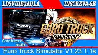 getlinkyoutube.com-Como baixar e instalar Euro Truck Simulator V1.23.1.1s