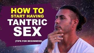 getlinkyoutube.com-How to start having Tantric sex (tips for beginners)