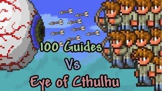 getlinkyoutube.com-[Terraria] 100 Guides vs Eye of Cthulhu