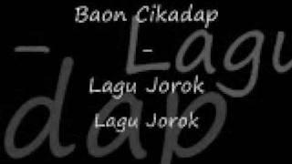 (ngentot) lagu jorok - baon cikadap