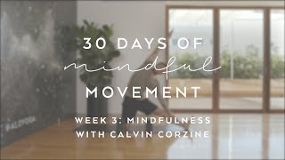 Day 20: Mindfulness with Calvin Corzine - 30 Days of Mindful Movement