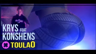 Krys - ToulaO (ft. konshens)