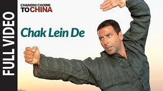 "getlinkyoutube.com-""Chak Lein De"" Chandni Chowk To China, Akshaye Kumar"