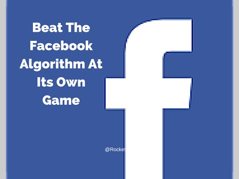 Beating the Facebook Algorithm at Its Own Game