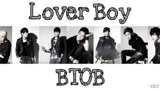 BTOB - Lover boy  (Han/Rom/Eng Lyrics)