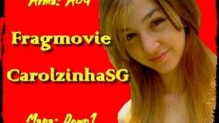 getlinkyoutube.com-CarolzinhaSG - Fragmovie Down (AUG)
