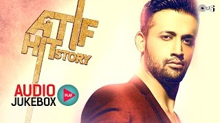 getlinkyoutube.com-Atif Hit Story - Audio Jukebox - Best Atif Aslam Songs Non Stop