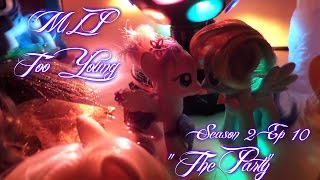 "getlinkyoutube.com-MLP- Too Young | S2 | EP 10 | ""The Party"""