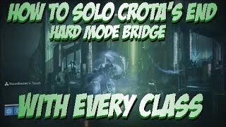getlinkyoutube.com-Destiny - How To Solo Crota's End Hard Mode Bridge (With Every Class)