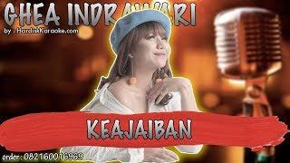 Karaoke Tanpa Vokal | KEAJAIBAN - GHEA INDRAWARI