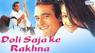 Doli Saja Ke Rakhna - Hindi Full Movie - Akshay Khanna - Jyotika - Bollywood Hindi Romantic Film width=