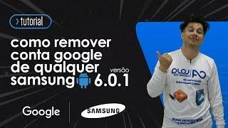 getlinkyoutube.com-Como Remover Conta Google Qualquer Samsung 6.0.1 Sem Downgrade A5 2016/  J5/ J7/ S7/ A7