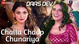 Challa Chaap Chunariya | Daas Dev | Rahul B, Aditi Rao Hydari & Richa C | Rekha Bhardwaj | Deepak R